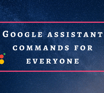 google assistant commands for everyone feature image