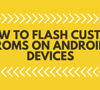 How to flash custom ROM on Android devices1