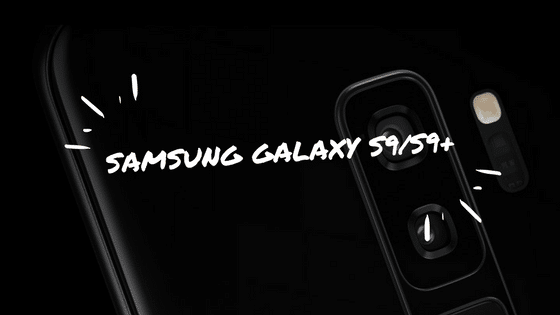 Samsung Galaxy S9/S9 plus: The Best Android Smartphone?