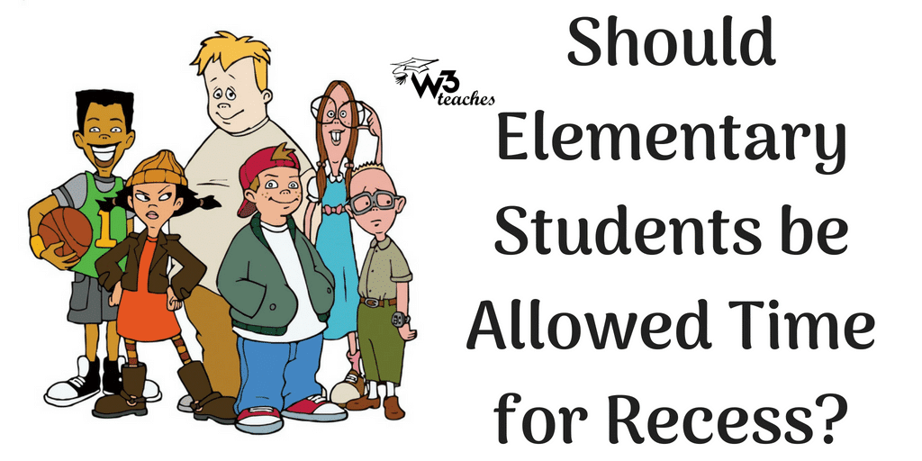 Should Elementary Students be Allowed Time for Recess?