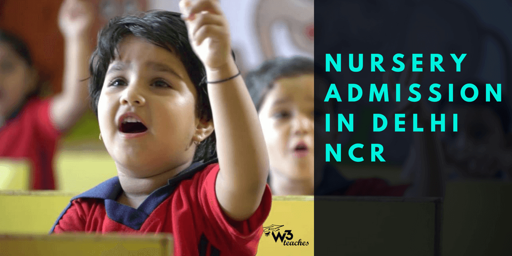 Nursery Admission In Delhi NCR 2018